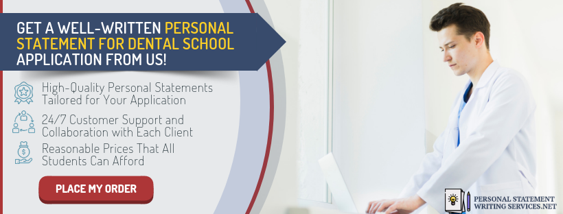 dental school personal statement editing and writing services